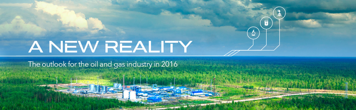 A new reality - The outlook for the oil and gas industry 2016